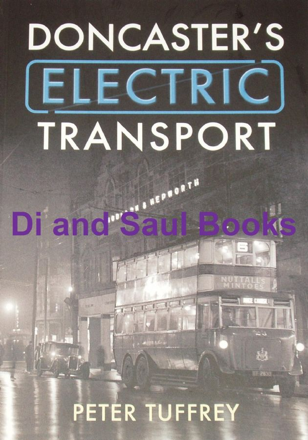 Doncaster's Electric Transport, by Peter Tuffrey